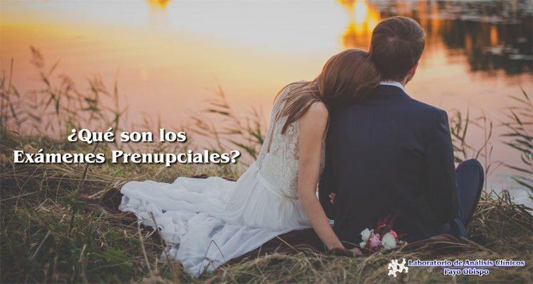 Los Exámenes Prenupciales son importantes para detectar cualquier problema antes del matrimonio