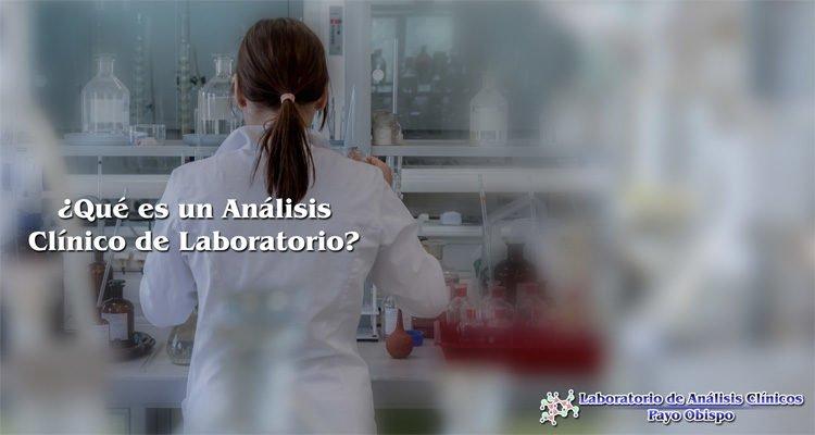 ¿Qué es un Análisis Clínico de Laboratorio? Obtén aquí la respuesta