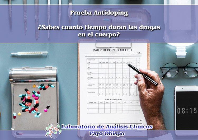 Pruebas Antidoping: ¿Cuanto tiempo duran las drogas en el cuerpo?